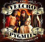 The Velcro Pygmies