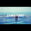 Video - Stay Afloat