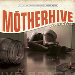 The Motherhive Syndicate
