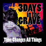 3 Days in The Grave