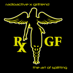 Radioactive X Girlfriend