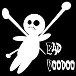 BAD VOODOO