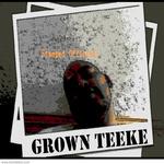 grown teeke