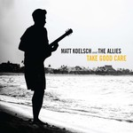 Matt Koelsch and The Allies