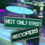 Not Only Street Records