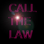 Call The Law