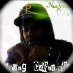 (N.Y.B) New Young Boss aka NoneYoBizness