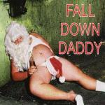 Fall Down Daddy
