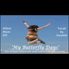 Video - MY BUTTERFLY DAYS