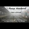 Video - I ALWAYS WONDERED