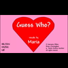 Video - GUESS WHO? (Maria Collins)