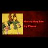 Video - Motley Mary Ann - Pisces