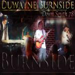 Duwayne Burnside & Down South 78