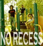 NO RECESS