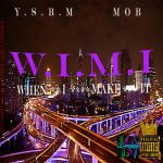 Lil-Fresh & Y.S.B.M MOB