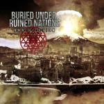 Buried Under Ruined Nations