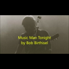 Video - Music Man Tonight