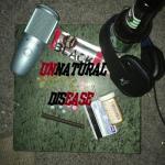 Unnatural Disease