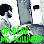Oh Dear, Ms. Sullivan!