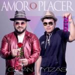 Amor o Placer by Yizas y Galan