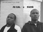 40 Cal & KUZN