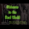 Video - Welcome to the Real World