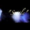 Video - SETTLE