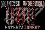 Organized Underworld Entertainment