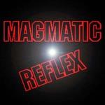 Magmatic Reflex