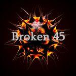 Broken 45