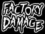 Factory Damage