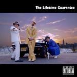 The Lifetime Guarantee