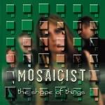 Mosaicist