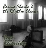 Bernie Clarke and the Rhythm Sharks