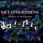 METAPHORPHENS