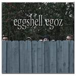 Eggshell Egoz