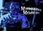 KOMMANDER KILWALSKI  BRAINCHEESE MUSIC