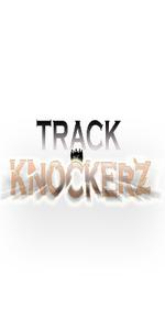 TRACK KNOCKERZ
