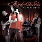 Michelle Hoy & Ordinary People