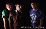 Waking Bradley