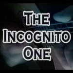 The Incognito One