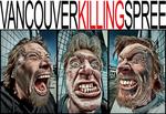 VANCOUVER KILLING SPREE