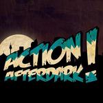 ACTION AFTERDARK!